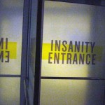 Insanity Entrance