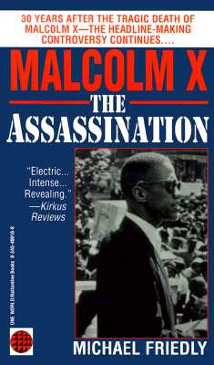 Malcolm X: The Assassination