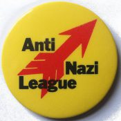 Anti Nazi League badge