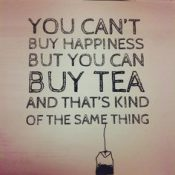 Happiness is Tea