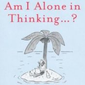 Am I alone in thinking